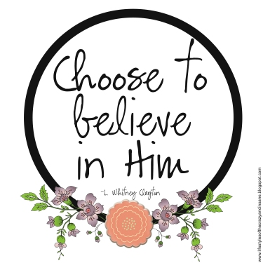Image result for choose to believe
